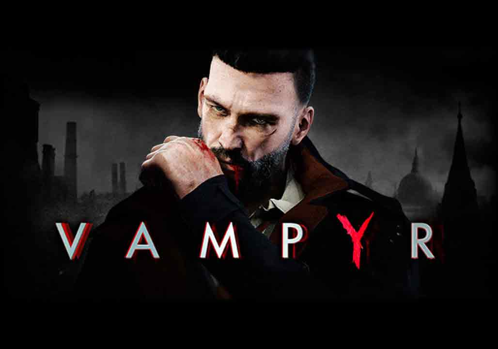 Vampyr,Life is Strange,Dontnod Entertainment,Focus Home Interactive,Horror Games,تاریخ انتشار بازی Vampyr, بازی Vampyr