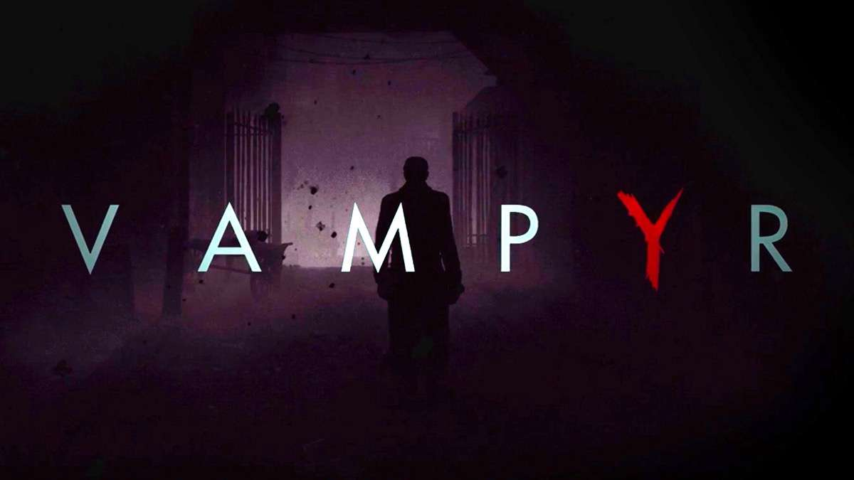 Vampyr,Dontnod Entertainment ,Life is Strange , Focus Home Entertainment ,Horror Games, تاریخ انتشار بازی Vampyr, داستان بازی Vampyr