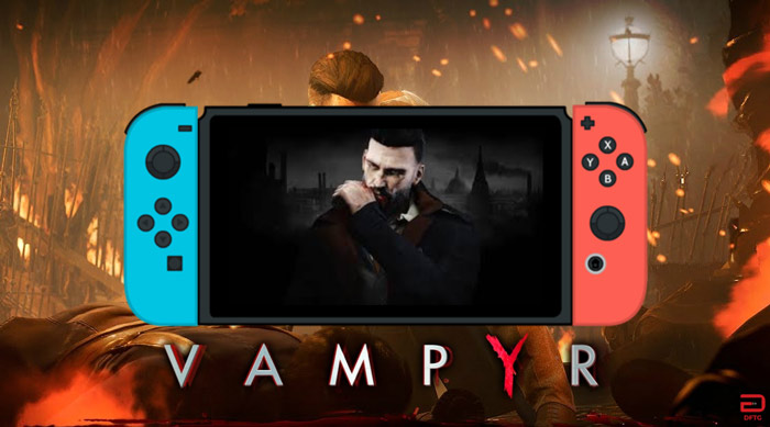انتشار Vampyr و Call of Cthulhu برای Nintendo Switch توسط Focus Home Interactive